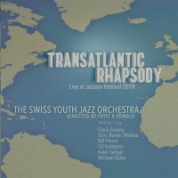 Transatlantic Rhapsody by the Swiss Youth Jazz Orchestra - CD