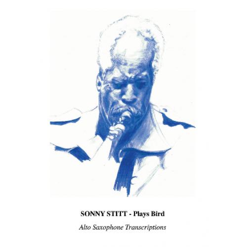 Sonny Stitt Plays Bird - Transcriptions