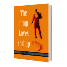 The Pimp Loves Shrimp